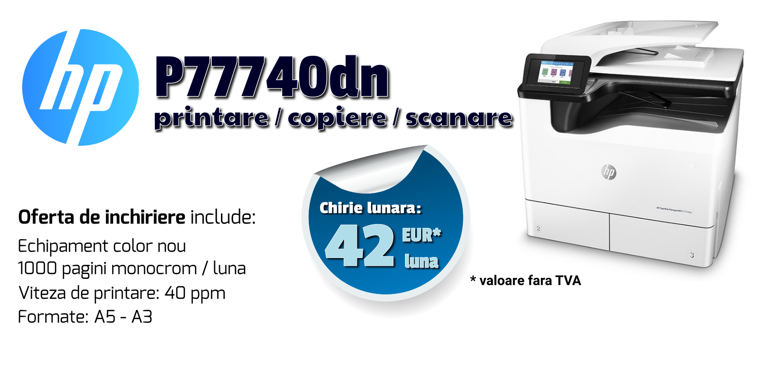 Promotii inchiriere echipamente de printare, imprimante laser si multifunctionale prin Romsystem.ro - HP P77740dn